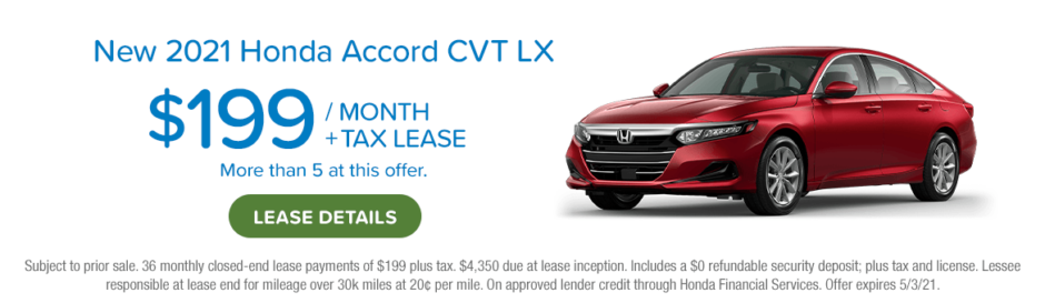New 2021 Honda Accord CVT LX $199 per month plus tax lease. Link to see details