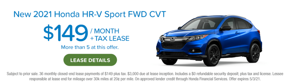 New 2021 Honda HR-V Sport FWD CVT $149 per month plus tax lease. Link to see details